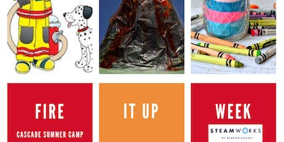 Fire It Up Summer Camp (ages 5-12)