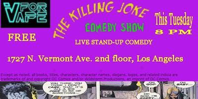 The Killing Joke Comedy Show