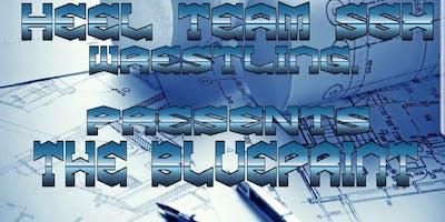 Heel Team Six Wrestling - The blueprint