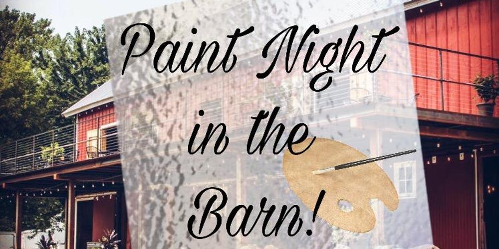 Painting In The Barn August 21 2019 Tickets Wed Aug 21 2019 At 6