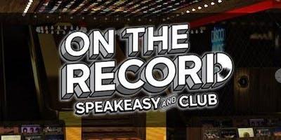 On The Record - Nightclub & Speakeasy - VIP Guest List