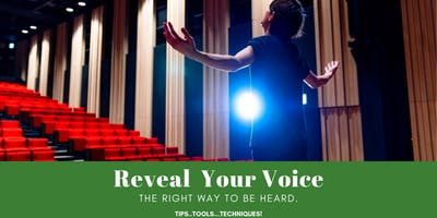 "Reveal Your Voice ""The Right Way To Be Heard"""
