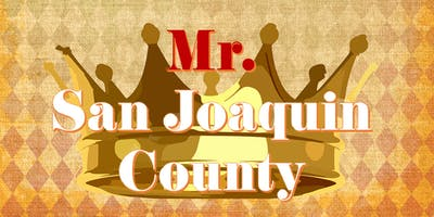 Mr. San Joaquin County Pageant 2019