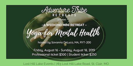 Yoga for Mental Health - Mini Retreat tickets