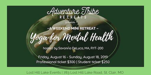 Yoga for Mental Health - Mini Retreat