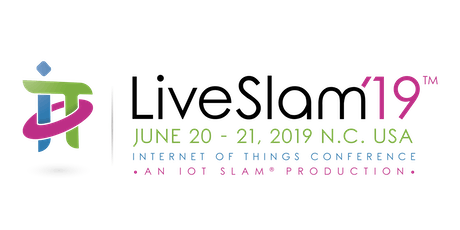 IoT Slam® Live 2019 - The Trilogy Internet of Things Conference tickets
