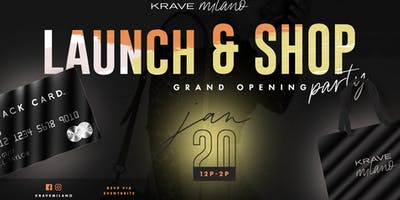 Krave Milano | Launch & Shop Grand Opening Party