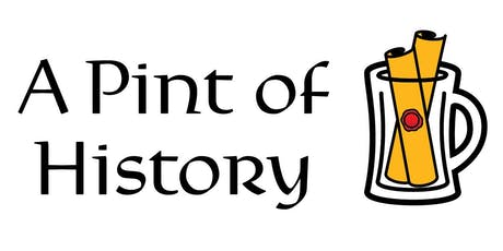Pint of History - untitled tickets