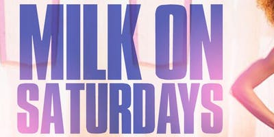 Milk on Saturday's at Milk River Lounge. No Cover Before 12! W/Rsvp