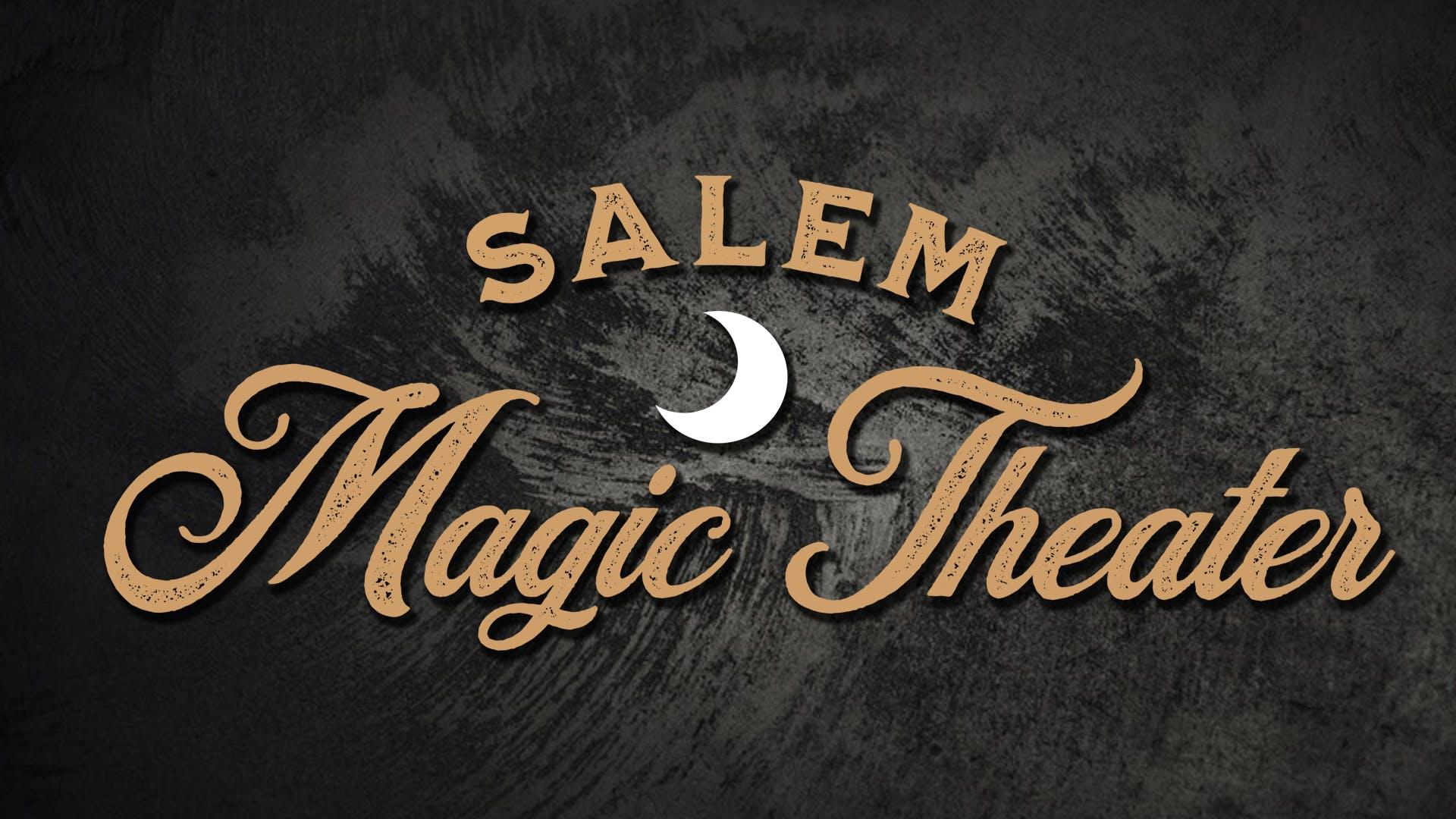Salem Magic Theater
