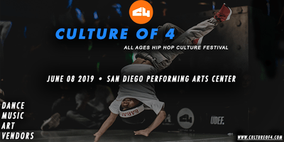 CULTURE OF 4 - Hip Hop Culture Festival (Dance, Music, Art, & Vendors)