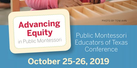 Public Montessori Educators of Texas Conference tickets