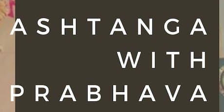 Ashtanga with Prabhava: Friday Sessions tickets