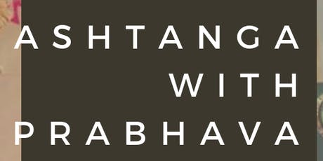 Ashtanga with Prabhava: Monday sessions tickets