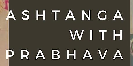 Ashtanga with Prabhava: Monday sessions tickets