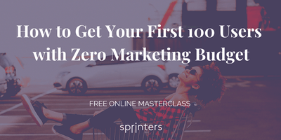 How to Get Your First 100 Users with Zero Marketin