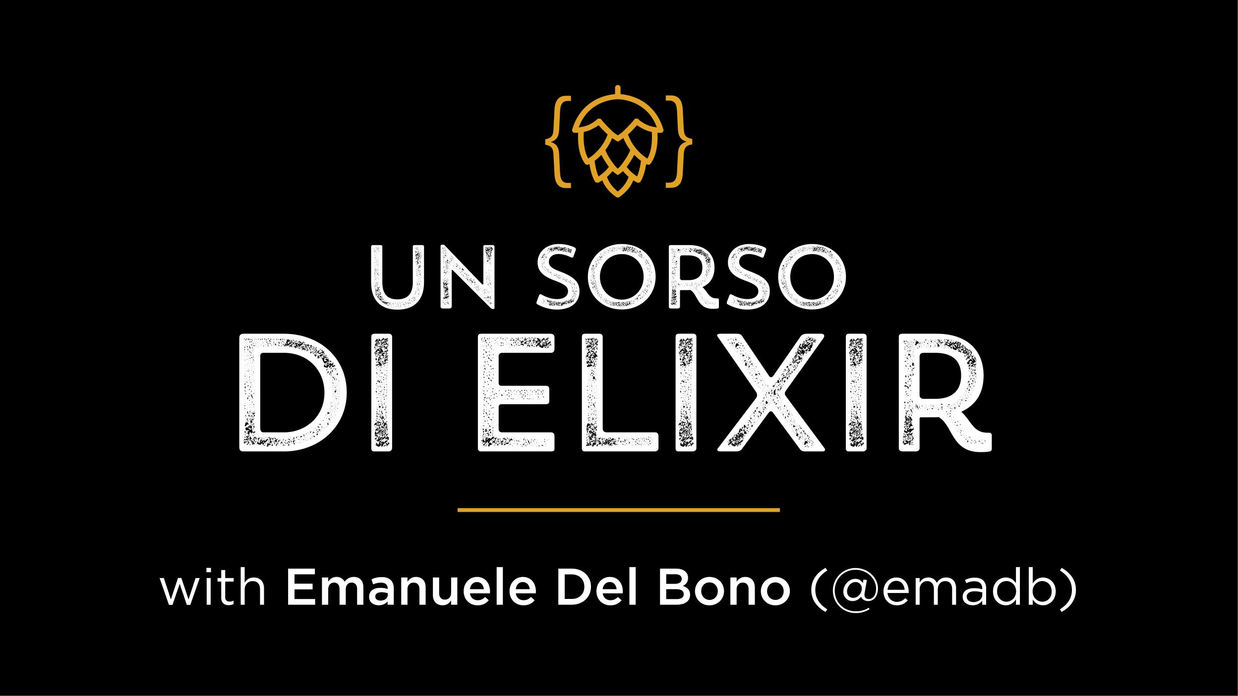 Un sorso di Elixir!