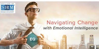 Navigating Change with Emotional Intelligence - Earn 4.5 SHRM CEUs
