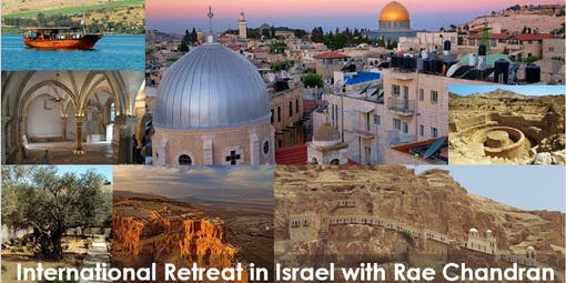 The Walk of Master Jesus - 2019 International Retreat in Israel with Rae Chandran