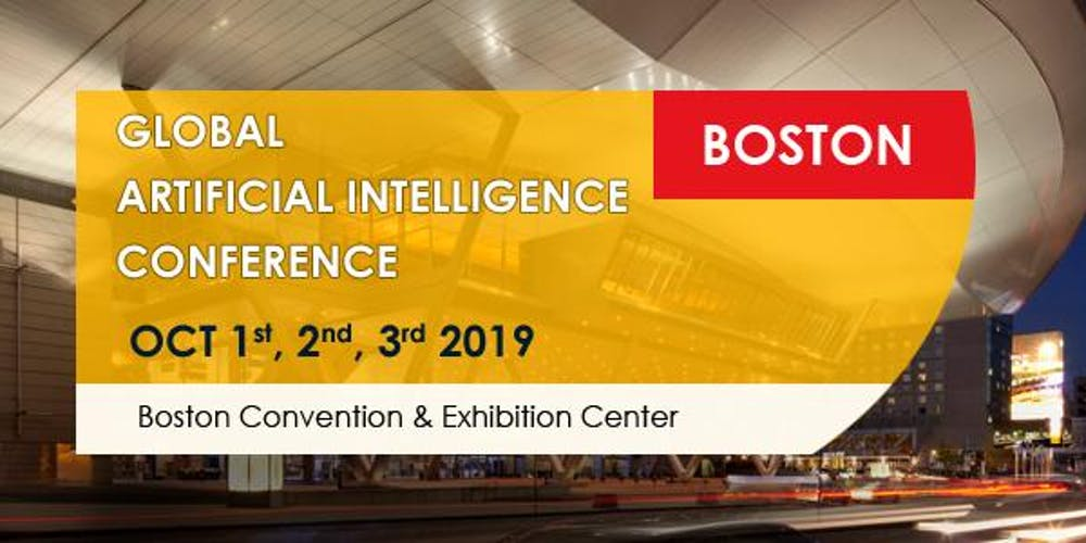 Global Artificial Intelligence Conference Boston October 2019