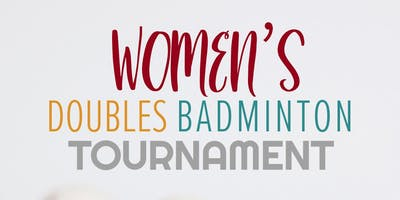 Woman's Doubles Badminton Tournament
