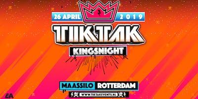 TIKTAK Kingsnight | Rotterdam