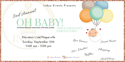 Induo's 2nd Annual Oh' Baby Expo for New & Expecting Parents!