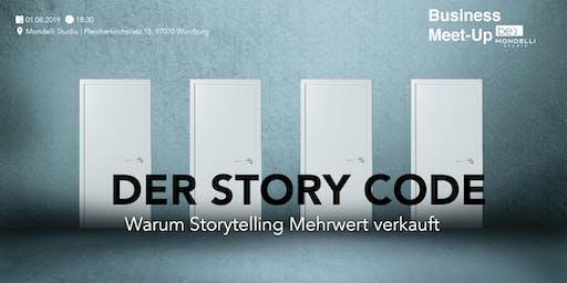 Der Story Code: Warum Storytelling Mehrwert verkauft!