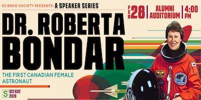 Science Society Speaker Series: Roberta Bondar
