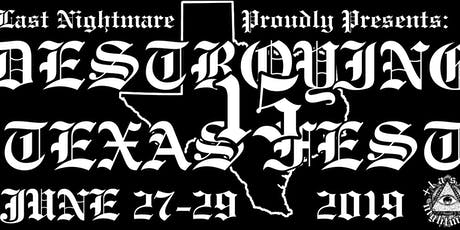Destroying Texas Fest 15 tickets
