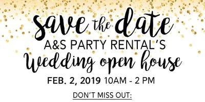 A&S Party Rental Wedding Open House / Meet with over 50 Top Wedding Vendors