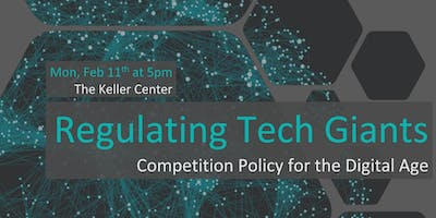 Regulating Tech Giants: Competition Policy for the Digital Age
