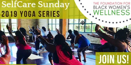 2019 SelfCare Sunday Yoga Series at The Studio tickets