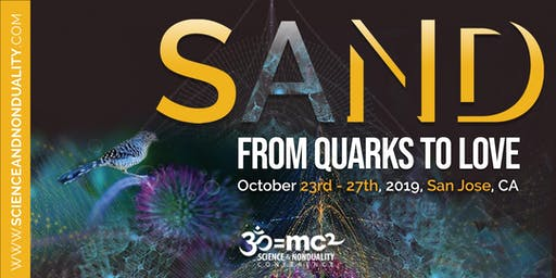 "SAND US 2019: ""From Quarks to Love: Exploring Relationships at Every Scale""   Online registration is now closed. Tickets are available on site."