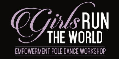 Girl's Run the World Empowerment Pole Dance Class - Dallas Women's Day Event