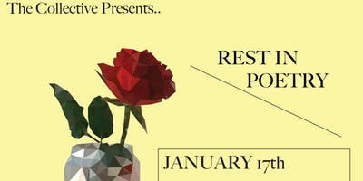 Rest In Poetry: The Collective