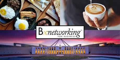 BxNetworking Braddon ACT - Business Networking in Canberra tickets