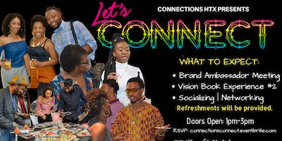 """Vol. 4 Experience """"Let's Connect 
