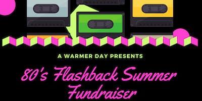80's Flashback Summer Fundraiser!