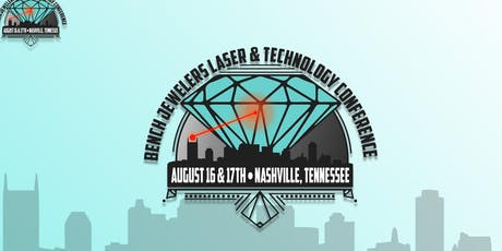 Bench Jewelers Laser & Technology Conference tickets