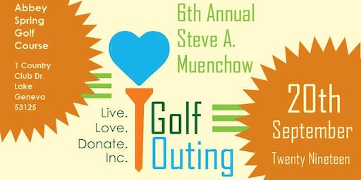 6th Annual Steve Muenchow Memorial Outing