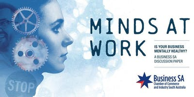 Minds at Work: Is your business mentally healthy?