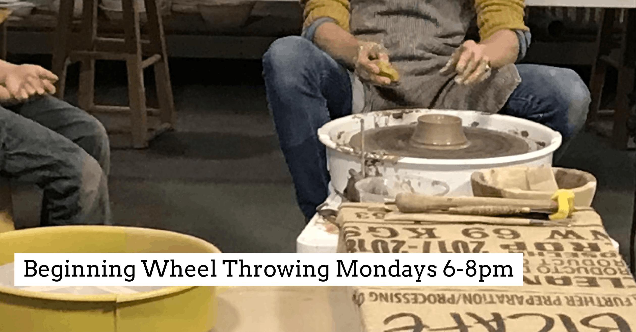 Beginning Wheel Throwing