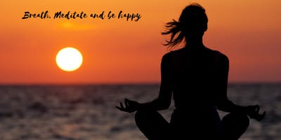 Breath, meditate and be happy!