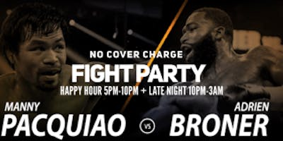 MANNY PACQUIAO VS ADRIEN BRONER FIGHT PARTY HAPPY HOUR + LATE NIGHT