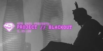 PROJECT // BLACKOUT