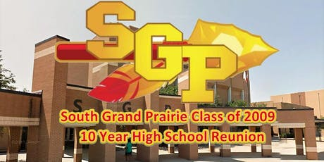 South Grand Prairie Class of 2009  10-Year Reunion tickets