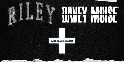 RILEY / Davey Muise / Michael Barr