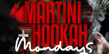 MARTINI & HOOKAH MONDAYS at 12TWELVEDC tickets