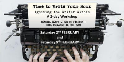 Time to Write that Book – Igniting the Writer Within - February